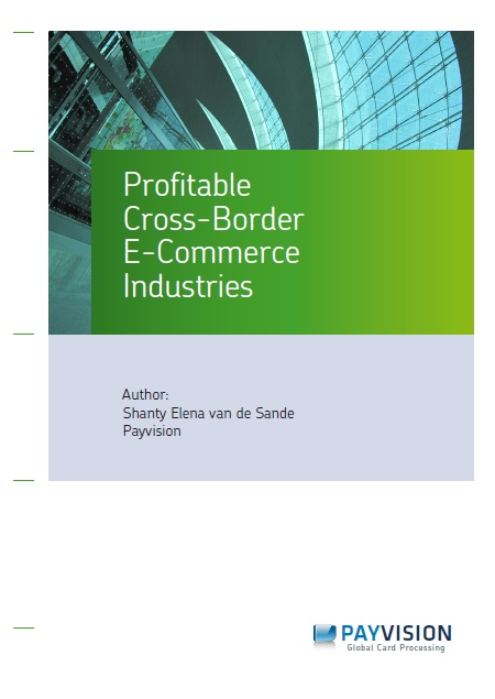 Payvision White Paper; Profitable e-Commerce Industries